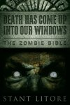 Death Has Come Up Into Our Windows by Stant Litore